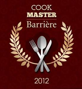 Cook Master Barrière 2012