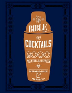 La bible des cocktails, par Simon Difford