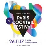 Le 6e Paris Cocktail Festival se réserve dès maintenant